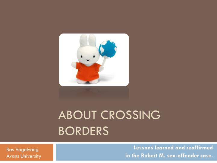 About crossing borders