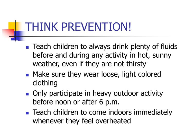 THINK PREVENTION!