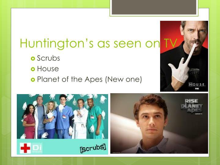 Huntington's as seen on TV