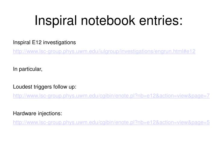 Inspiral notebook entries: