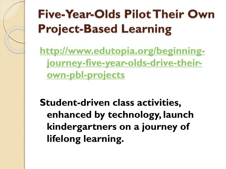 Five-Year-Olds Pilot Their Own Project-Based Learning