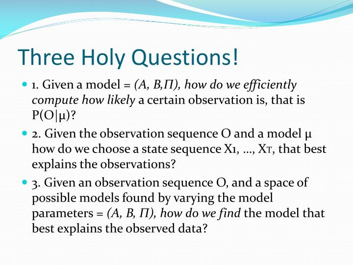 Three Holy Questions!