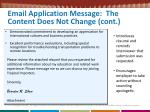 email application message the content does not change cont