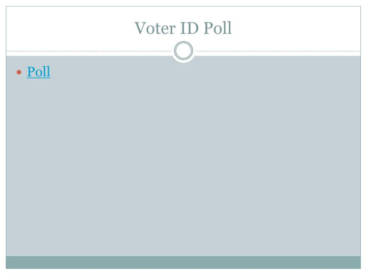 Voter ID Poll