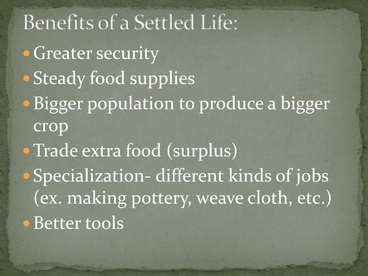 Benefits of a Settled Life:
