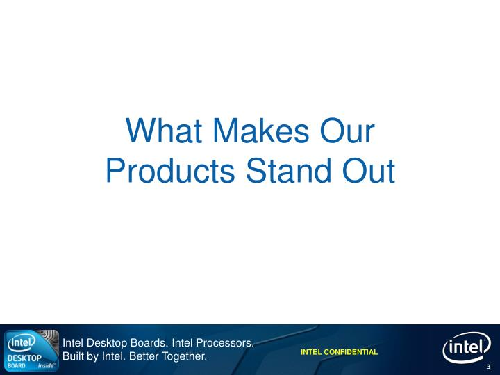 What makes our products stand out
