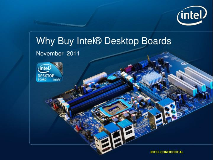 Why buy intel desktop boards