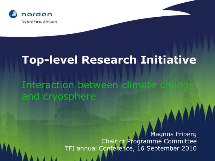 Top-level Research Initiative