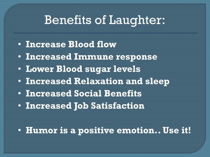 Benefits of Laughter: