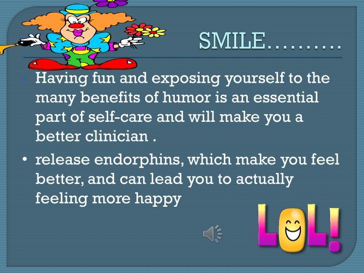 SMILE……….