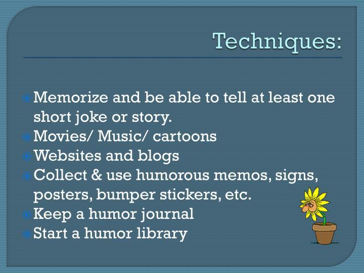 Techniques: