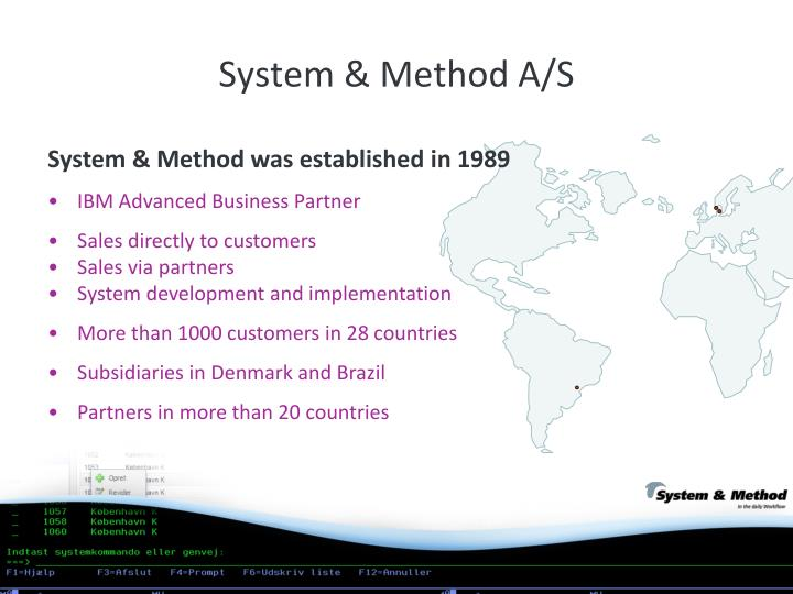 System & Method A/S