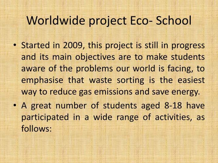 Worldwide project Eco- School