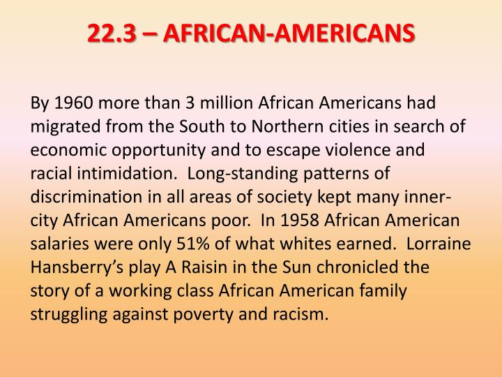 22.3 – AFRICAN-AMERICANS