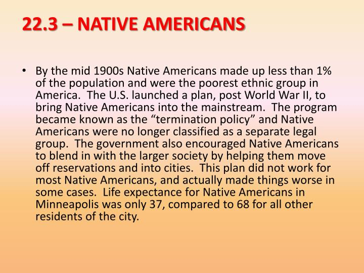 22.3 – NATIVE AMERICANS