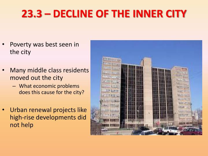 23.3 – DECLINE OF THE INNER CITY