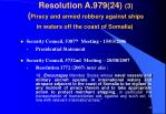 resolution a 979 24 3 piracy and armed robbery against ships in waters off the coast of somalia