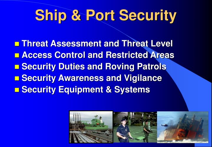 Ship & Port Security