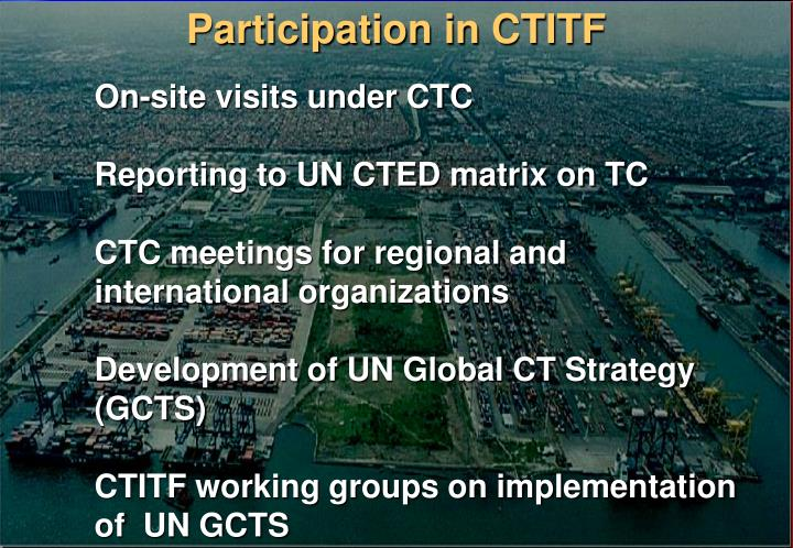 Participation in CTITF