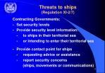 threats to ships regulation xi 2 7