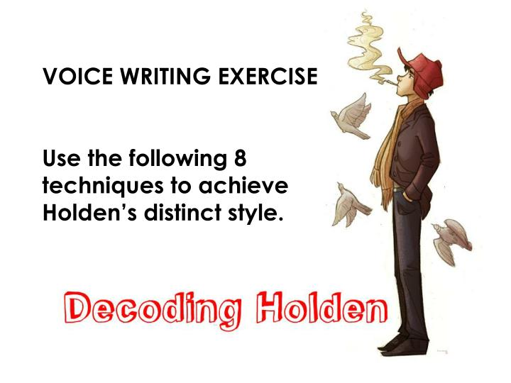 VOICE WRITING EXERCISE