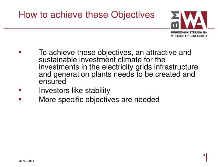 How to achieve these Objectives