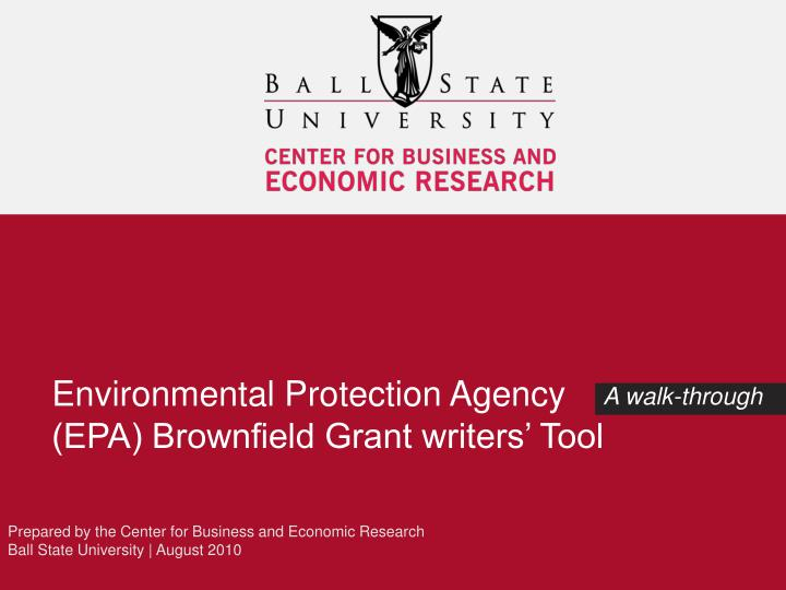 Environmental protection agency epa brownfield grant writers tool