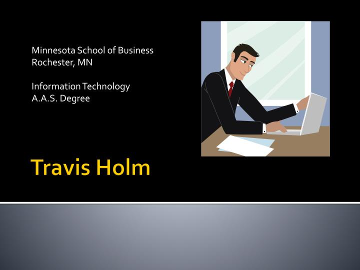 Minnesota school of business rochester mn information technology a a s degree
