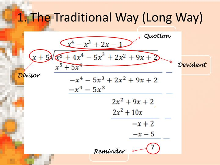 1. The Traditional Way (Long Way)