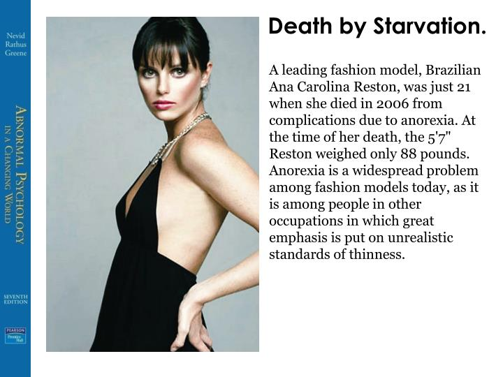 Death by Starvation.