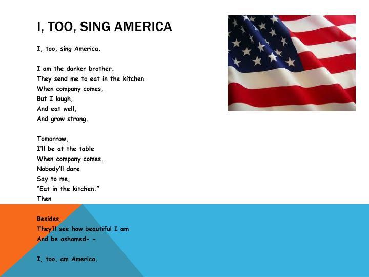 I, Too, Sing America