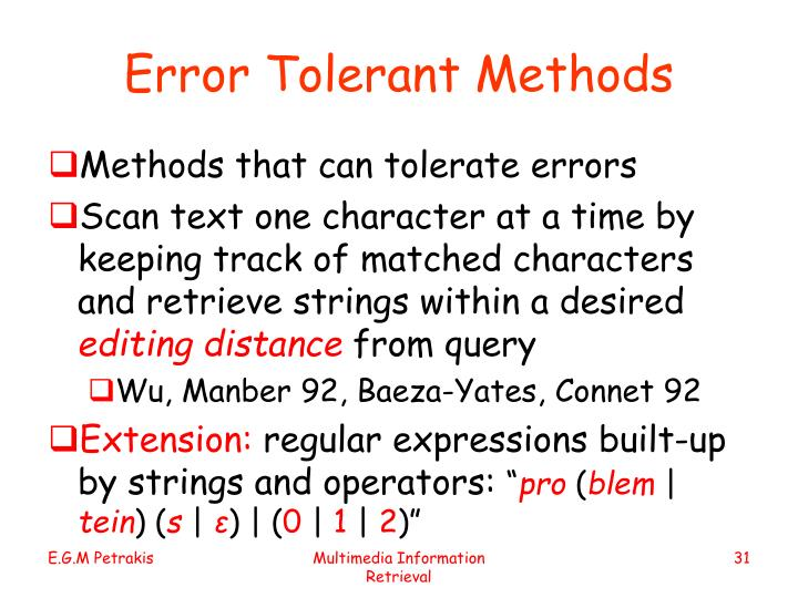 Error Tolerant Methods