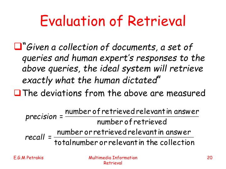 Evaluation of Retrieval