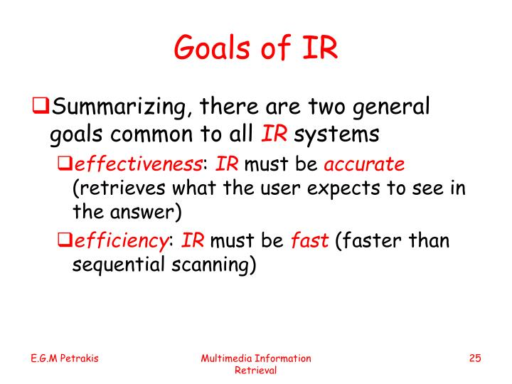 Goals of IR