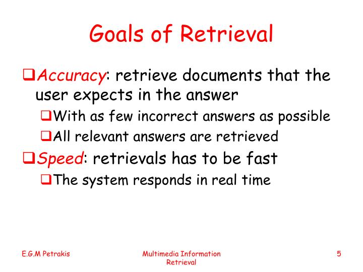 Goals of Retrieval