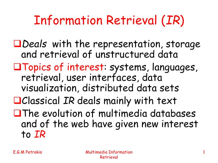 Information retrieval ir