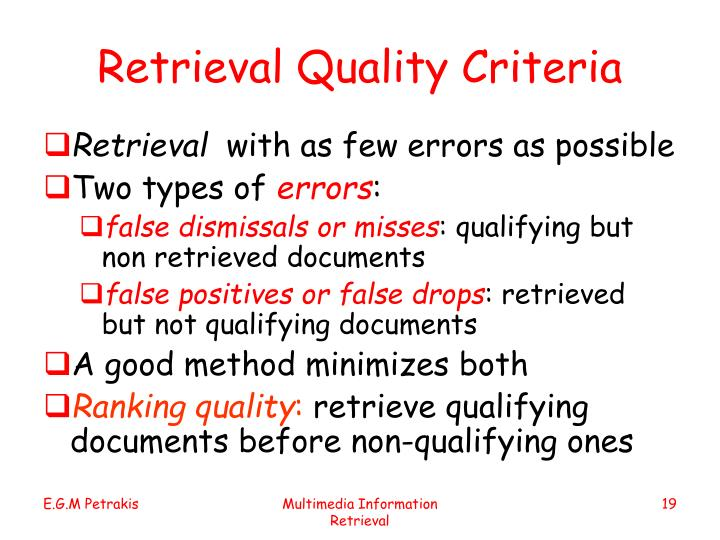 Retrieval Quality Criteria