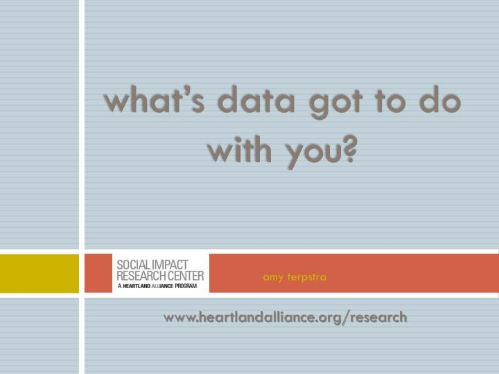 What's data got to do with you?