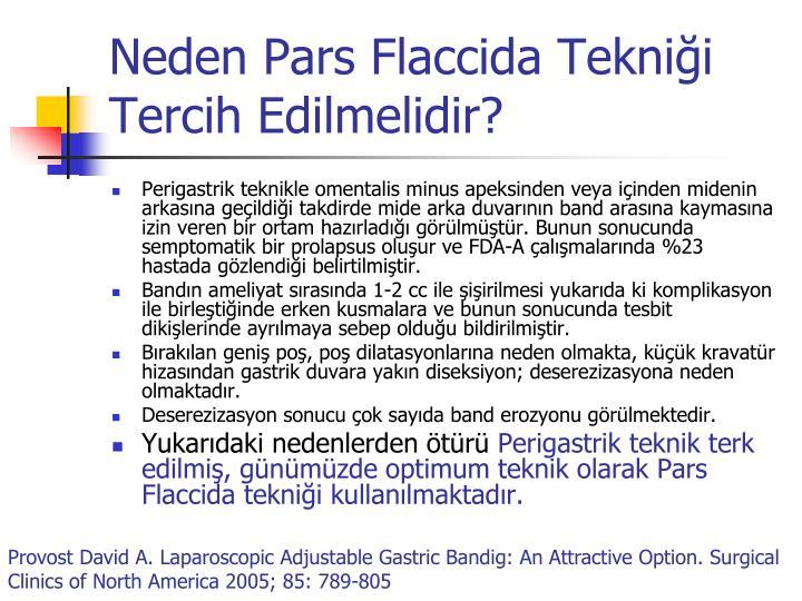 Neden Pars Flaccida Tekniği Tercih Edilmelidir?