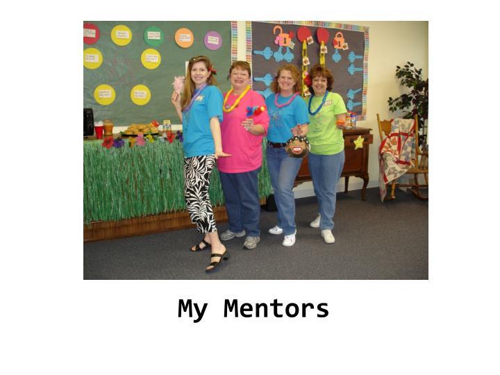 My Mentors