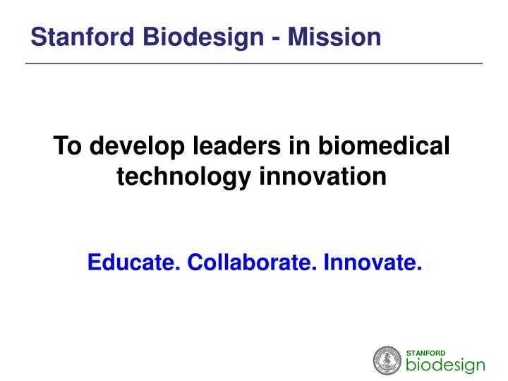 Stanford Biodesign - Mission