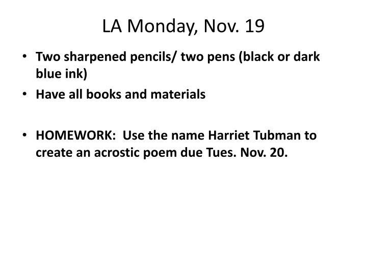 LA Monday, Nov. 19