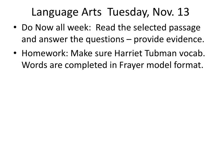 Language Arts  Tuesday, Nov. 13