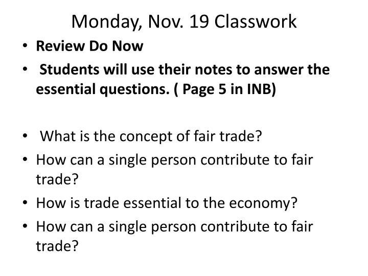 Monday, Nov. 19
