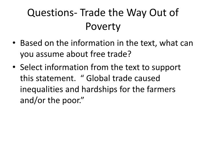 Questions- Trade the Way Out of Poverty