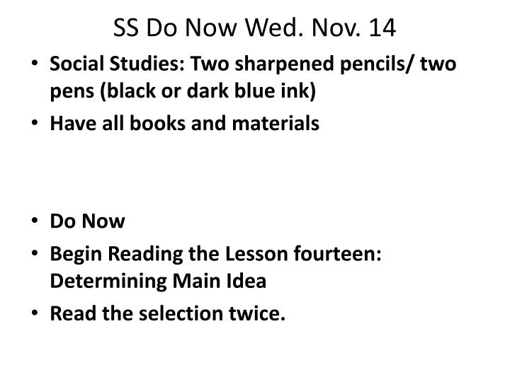 SS Do Now Wed. Nov. 14