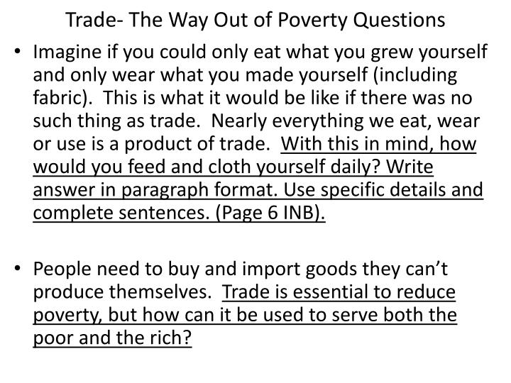 Trade- The Way Out of Poverty Questions