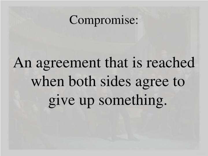Compromise:
