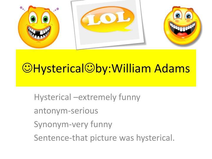 hysterical by william adams