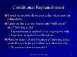 conditional replenishment